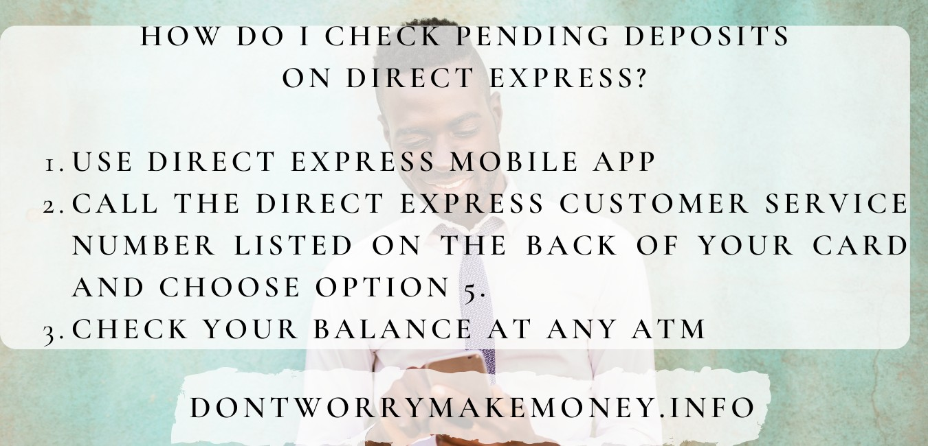 how do i see pending deposits on direct express?