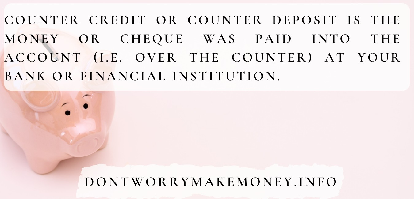 What does counter credit mean on a bank statement?