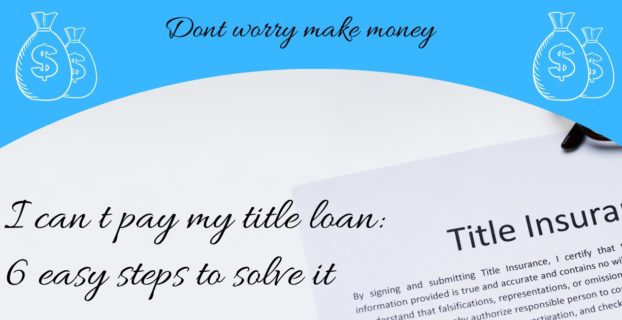I can t pay my title loan: car title