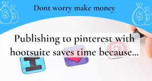 Publishing to pinterest with hootsuite saves time because: