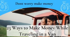 how to make money while living in a van