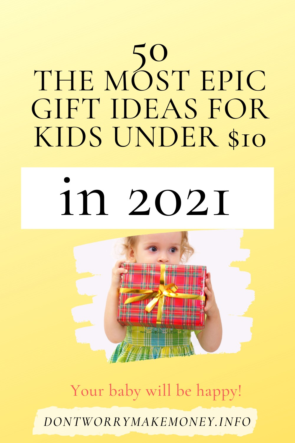 50 THE MOST EPIC $10 GIFT IDEAS FOR KIDS